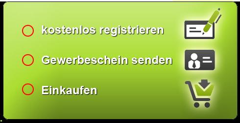 kostenlos registrieren, Gewerbeschein senden, einkaufen
